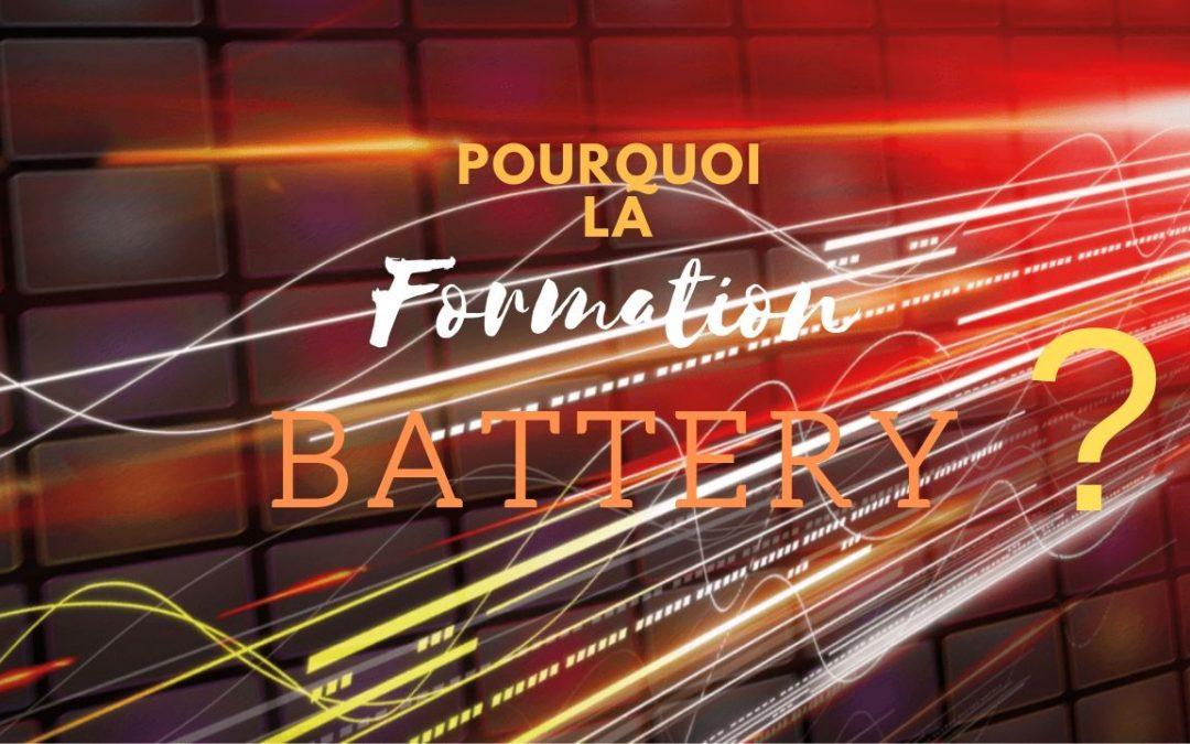 Formation Battery MINDSET – Présentation