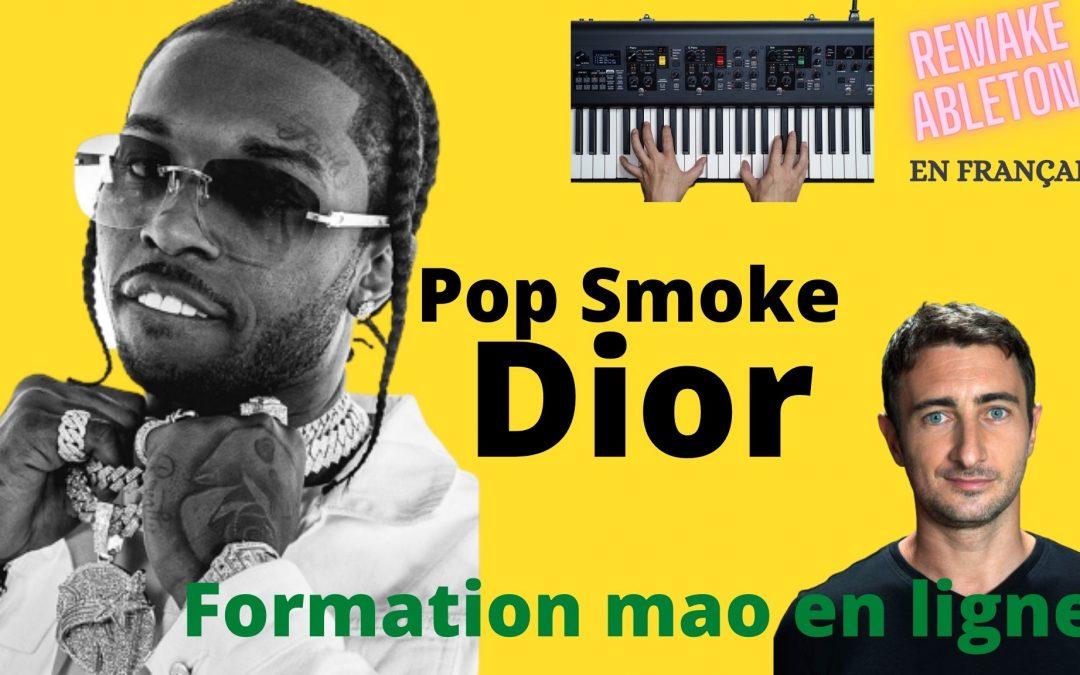 Remake Ableton – Pop Smoke avec le titre Dior